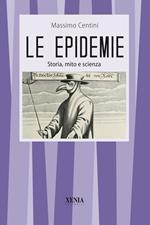 Le epidemie Storia, mito e scienza