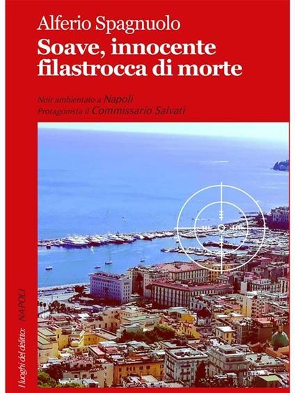 Soave, innocente filastrocca di morte - Alferio Spagnuolo - ebook