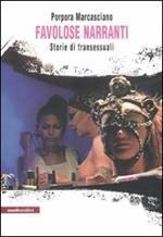 Favolose narranti. Storie di transessuali