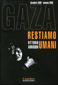 Gaza. Restiamo umani. Dicembre 2008-gennaio 2009 - Vittorio Arrigoni - copertina