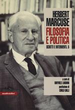 Scritti e interventi. Vol. 5: Filosofia e politica.