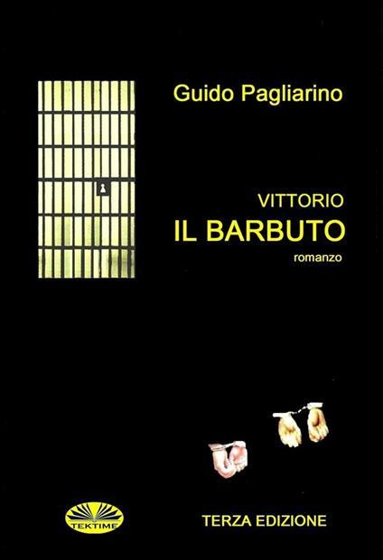 Vittorio il Barbuto - Guido Pagliarino - ebook