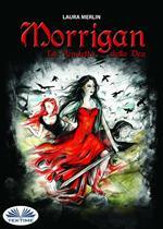 Morrigan. La vendetta della Dea
