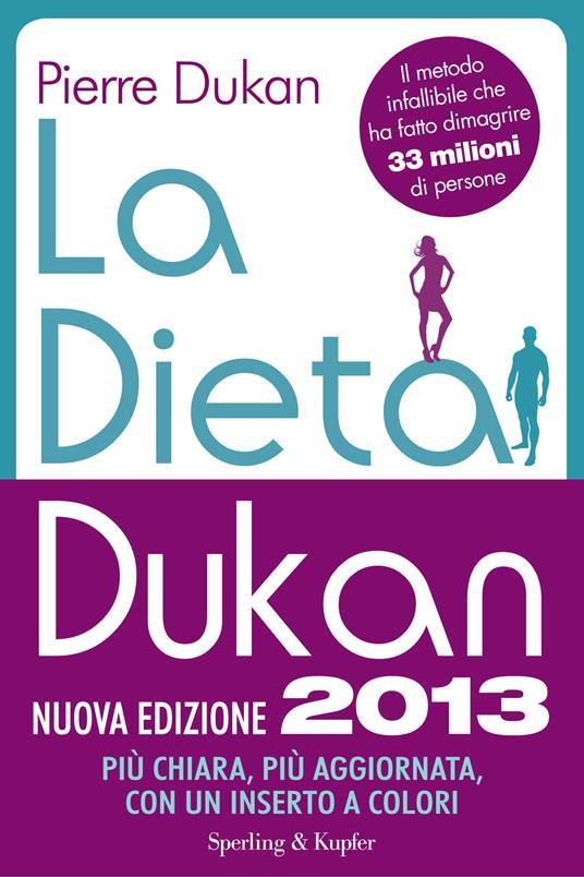 La dieta Dukan. Nuova ediz. - Pierre Dukan,Paola Reverso - ebook