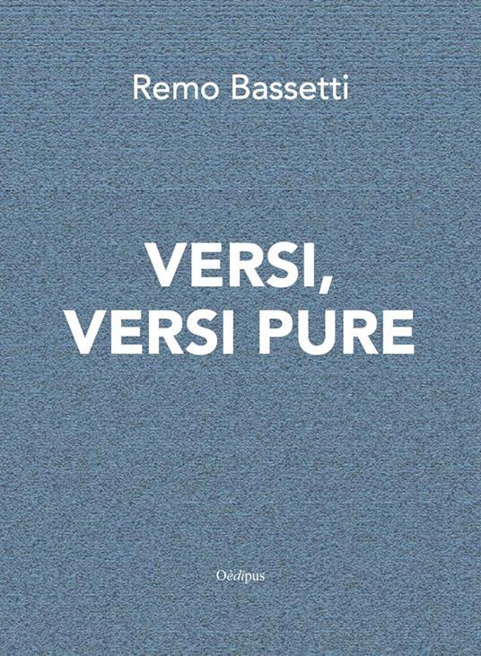 Versi, versi pure - Remo Bassetti - copertina