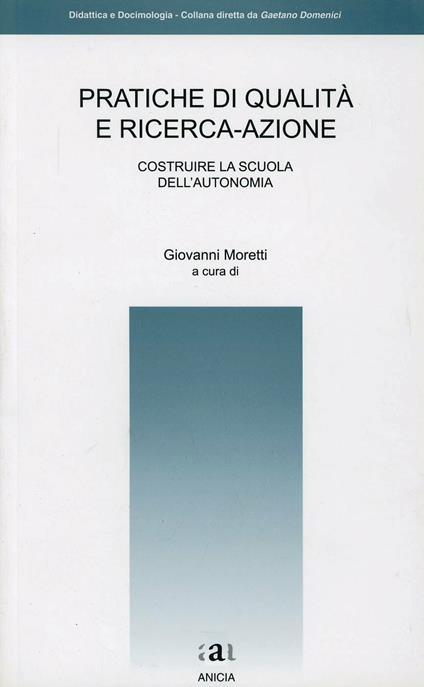 Pratiche di qualità e ricerca-azione - Giovanni Moretti - copertina