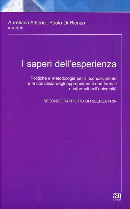 I saperi dell'esperienza - Aureliana Alberici,Paolo Di Rienzo - copertina