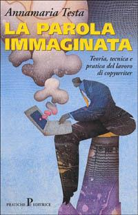 La parola immaginata - Annamaria Testa - copertina