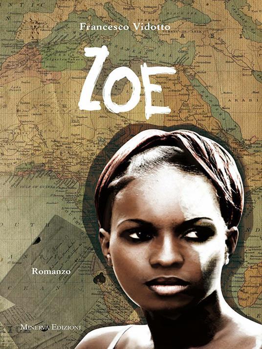 Zoe - Francesco Vidotto - ebook