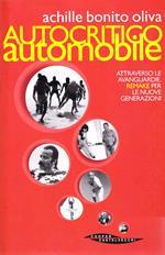 Autocritico automobile attraverso le avanguardie. Remake per le nuove generazioni