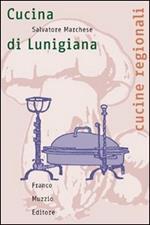 La cucina della Lunigiana