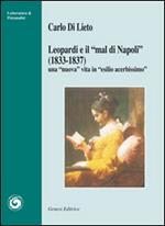 Leopardi e «il mal di Napoli» (1833-1837). Una «nuova» vita in «esilio acerbissimo»