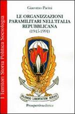 Le organizzazioni paramilitari nell'Italia repubblicana (1945-1991)