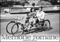 Memorie romane. 30 immagini dalla fine dell'800 agli anni '40 - copertina