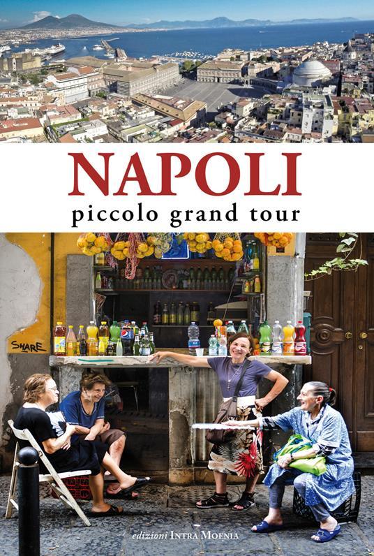 Napoli. Piccolo grand tour - copertina