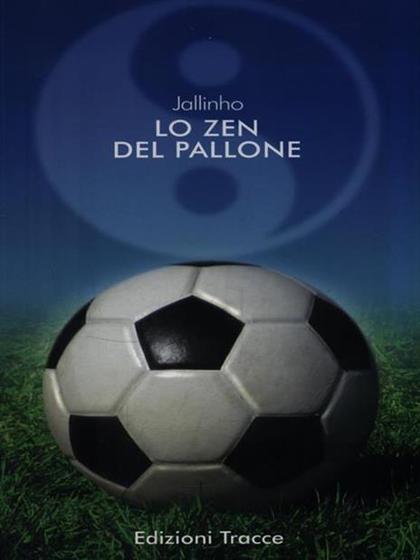 Lo zen del pallone - Gianluca Lombardi - copertina