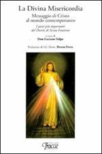 La divina misericordia. Messaggio di Cristo al mondo contemporaneo