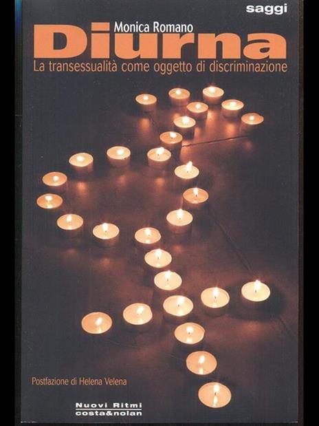 Diurna. La transessualità come oggetto di discriminazione - Monica Romano - 2