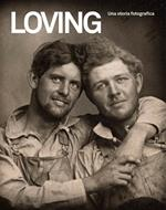 Loving. Una storia fotografica