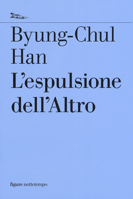 L' espulsione dell'altro - Byung-Chul Han - copertina