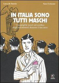 In Italia sono tutti maschi - Luca De Santis,Sara Colaone - copertina