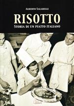 Risotto. Storia di un piatto italiano
