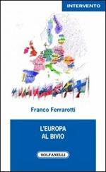 L' Europa al bivio