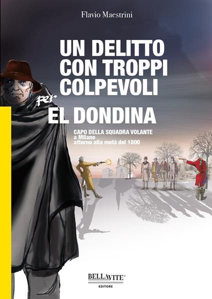 Un delitto con troppi colpevoli per El Dondina - Flavio Maestrini - copertina