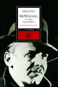 Mr. Winchell. La voce dell'America - Michael Herr - copertina