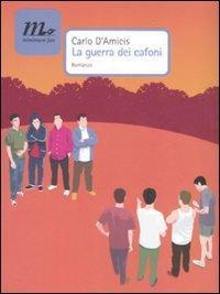 La guerra dei cafoni - Carlo D'Amicis - copertina