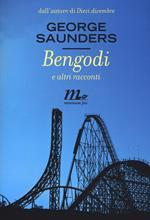 Bengodi e altri racconti