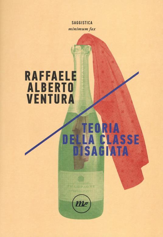 Teoria della classe disagiata - Raffaele Alberto Ventura - copertina