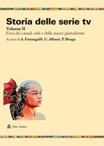 Storia delle serie tv. Vol. 2: era dei canali cable e delle nuove piattaforme, L'.