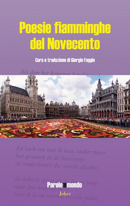 Poesie fiamminghe del Novecento. Ediz. italiana e olandese - copertina