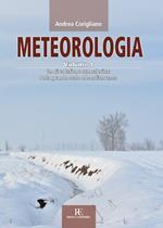 Meteorologia. Vol. 4: circolazione atmosferica dalla grande scala al Mediterraneo, La.