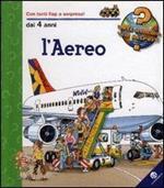 L' aereo. Ediz. illustrata