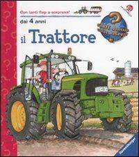 Il trattore. Ediz. a colori - Wolfgang Metzger,Andrea Erne - copertina