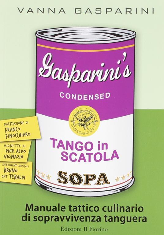 Tango in scatola. Manuale tattico culinario di sopravvivenza tanguera - Vanna Gasparini - copertina