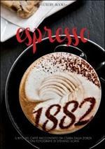 Espresso. Il rito del caffè. Ediz. inglese