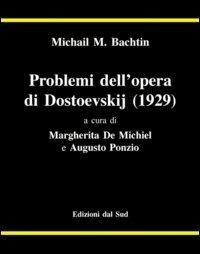 Problemi dell'opera di Dostoevskij (1929) - Michail Bachtin - copertina