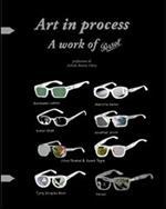 Art in process. A work of persol. Ediz. italiana