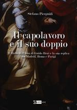 Il capolavoro e il suo doppio. Il ratto di Elena di Guido Reni e la sua replica tra Madrid, Roma e Parigi