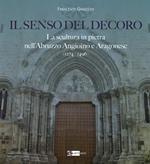 Il senso del decoro. La scultura in pietra nell'Abruzzo angioino e aragonese (1274-1496)