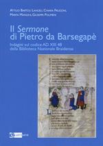 Il «Sermone» di Pietro da Barsegapè. Indagini sul Codice AD XIII 48 della Biblioteca Nazionale Braidense