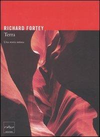 Terra. Una storia intima - Richard Fortey - copertina