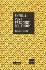 Energia per i presidenti del futuro