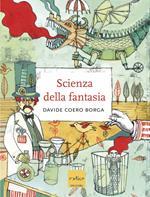 La Scienza della fantasia