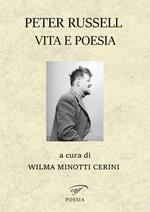 Peter Russell. Vita e poesia