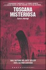 Toscana misteriosa