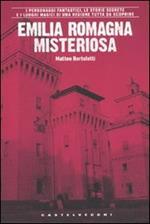 Emilia Romagna misteriosa